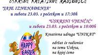 Kreativna udruga Unikat poziva na radionice Jaje iznenađenja i Uskrsni vjenčić