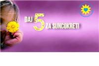 """""""Daj 5 za Suncokret"""""""