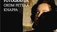 "U Noći muzeja Izložba ""Hrvatska fotografija okom Petera Knappa"""