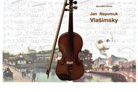 Večras promocija monografije Jan Nepomuk Vlašimsky
