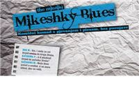"Praizvedba mjuzikla ""The Mjuzikl – Mikeshky Blues"""