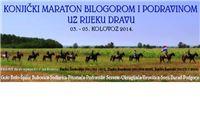 Konjički maraton Bilogorom, Podravinom i obalom rijeke Drave