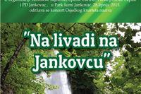 """Koncert """"Na livadi na Jankovcu"""" u Parku prirode Papuk"""