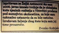 Zvonko Kožnjak se javno ispričao Željki Antunović jer je lažno iznio tvrdnje da je obiteljska kuća njezinih roditelja u Virovitici prodana pod sumnjivim okolnostima