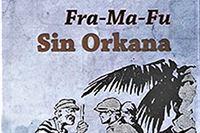 Prvo cjelovito izdanje romana Sin orkana Franje Fuisa