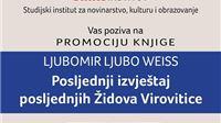 Večeras, 24. sijećnja, promocija knjige Posljednji izvještaj posljednjih Židova Virovitice Ljube Weissa