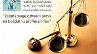 """Udruga za promicanje i zaštitu ljudskih prava """"SMS - sve možeš sam"""": Besplatna pravna pomoć socijalno osjetljivim društvenim skupinama"""