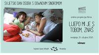 """Na Svjetski dan osoba s Downovim sindromom online projekcija filma  """"Lijepo mi je s tobom, znaš"""""""