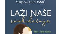 Nova knjiga Mirjane Krizmanić o tome zašto i kako lažemo